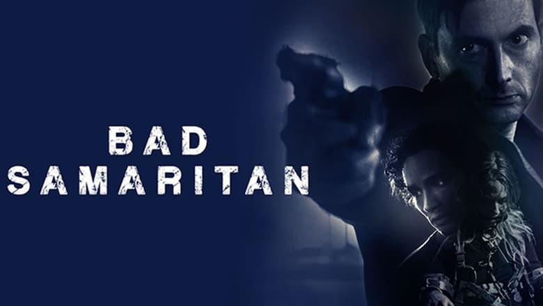 Bad Samaritan Stream