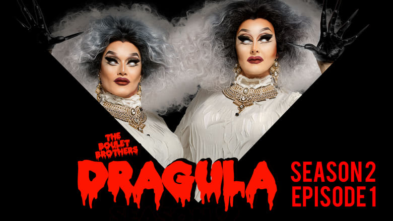 The Boulet Brothers' Dragula: 2×1