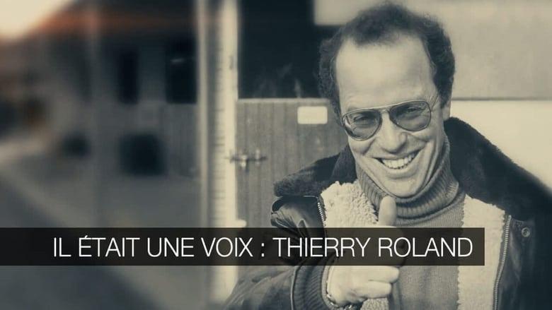 Watch Il Etait Une Voix - Thierry Roland free