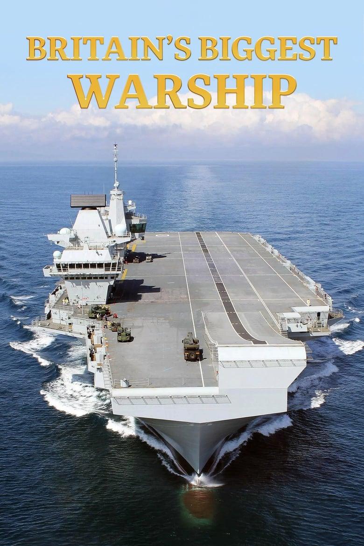 Series Online | Watch Britain's Biggest Warship Online