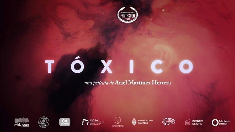 مشاهدة فيلم Toxic 2020 مترجم أون لاين بجودة عالية