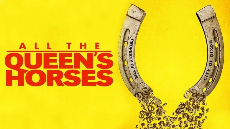 مشاهدة فيلم All the Queen's Horses 2017 مترجم أون لاين بجودة عالية