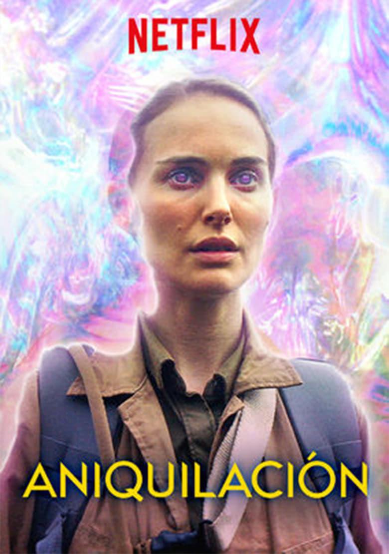 Aniquilacion (2018) Netflix
