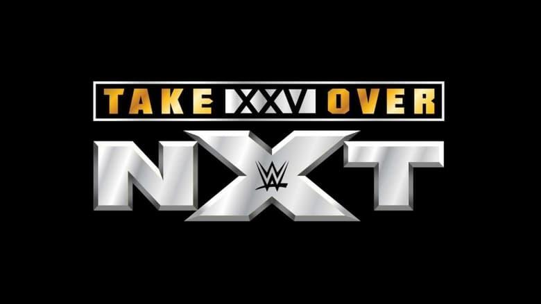 NXT TakeOver: XXV