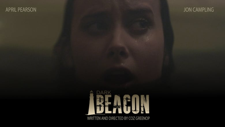 Dark Beacon (2017) online