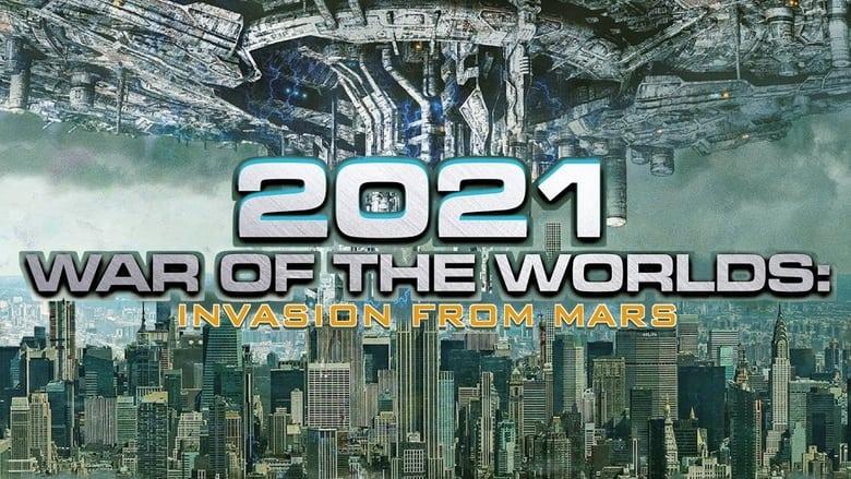 Voir 2021: War of the Worlds streaming complet et gratuit sur streamizseries - Films streaming