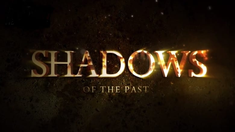 Voir Shadows of the Past streaming complet et gratuit sur streamizseries - Films streaming