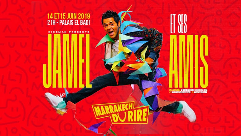 Jamel et ses Amis au Marrakech du Rire 2019