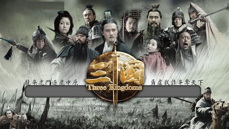 مشاهدة مسلسل Three Kingdoms مترجم أون لاين بجودة عالية