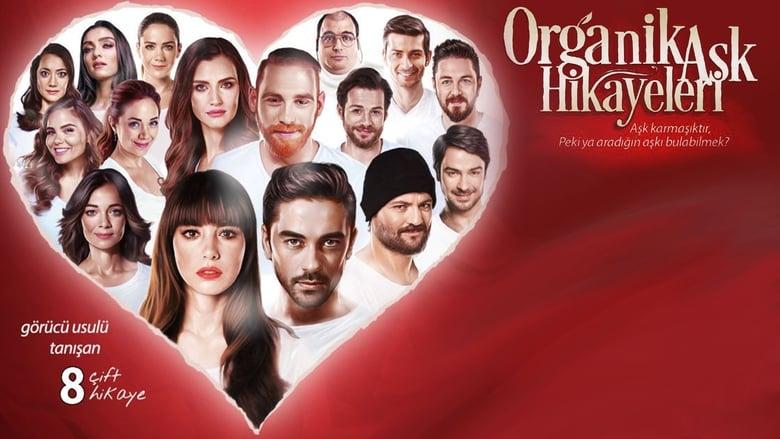 Watch Organic Love Stories Putlocker Movies