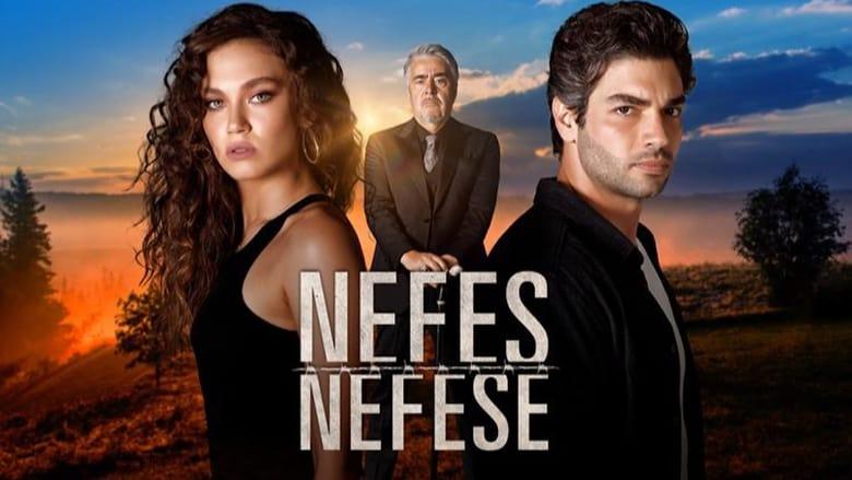 مشاهدة مسلسل Nefes Nefese مترجم أون لاين بجودة عالية