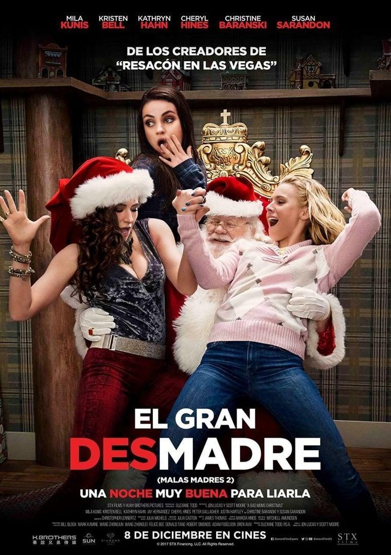 El Gran Desmadre (Malas Madres 2) 2017 Torrent