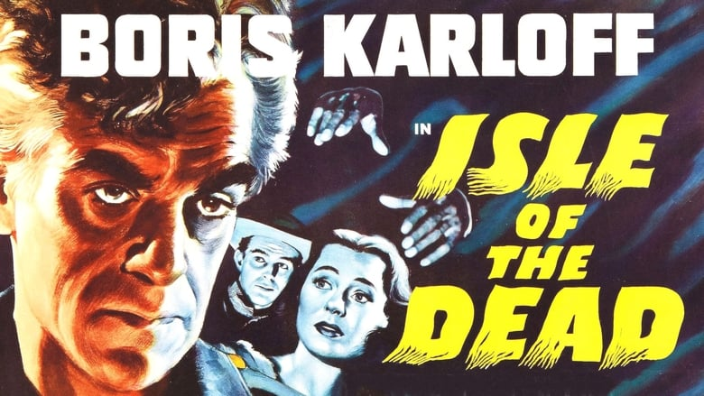 Watch Isle of the Dead 1945 Full Movie Online Free