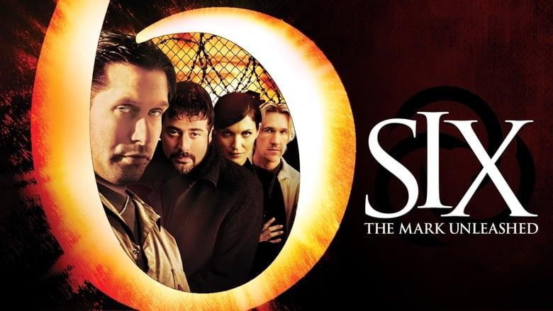 فيلم Six: The Mark Unleashed 2004 مترجم اونلاين