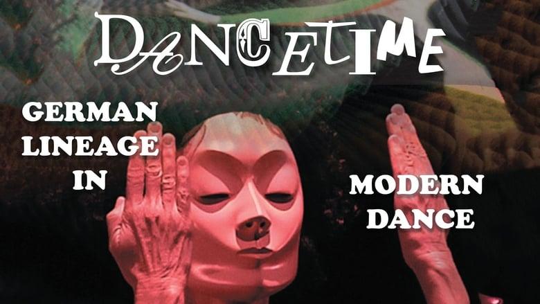 Watch Dancetime: German Lineage in Modern Dance free