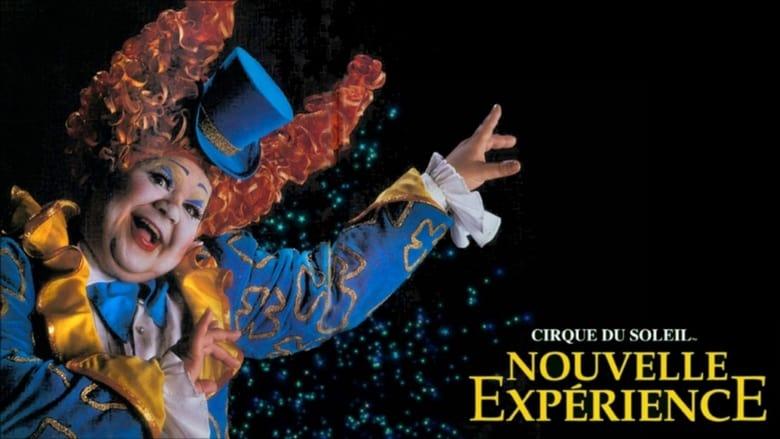 Watch Cirque du Soleil: Nouvelle Expérience Putlocker Movies