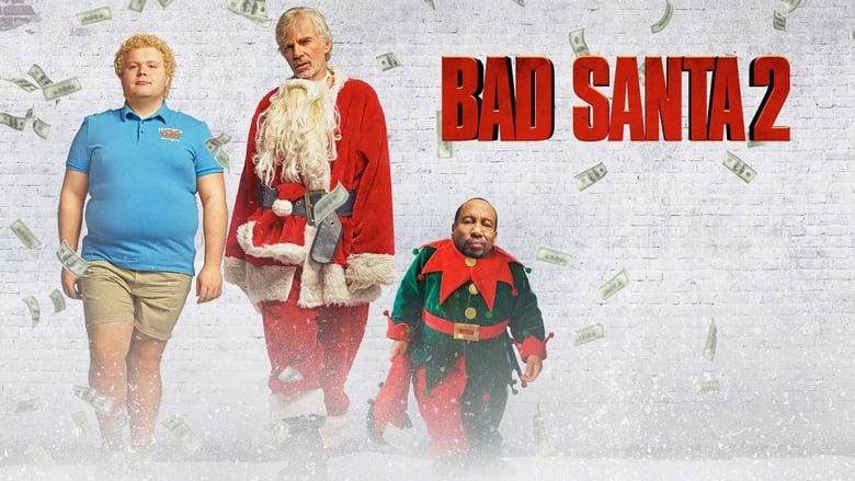 Watch Bad Santa 2 (2016) Online Free