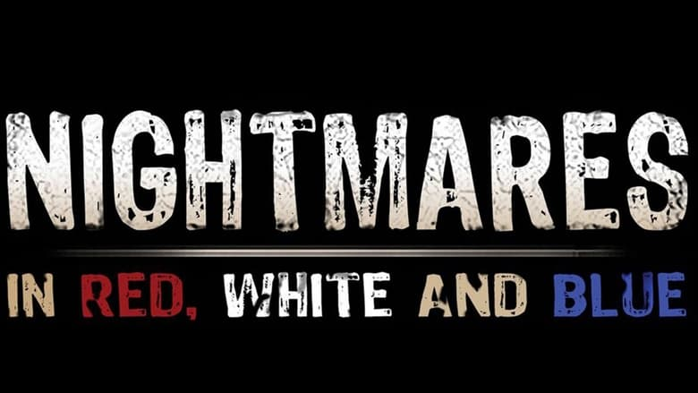 Nightmares+in+Red%2C+White+and+Blue