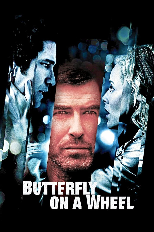 Butterfly on a Wheel (2007)