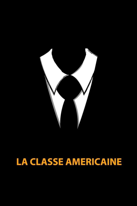 La Classe Américaine (2012)