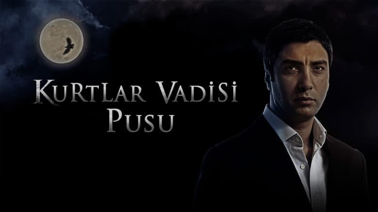 Kurtlar+Vadisi%3A+Pusu