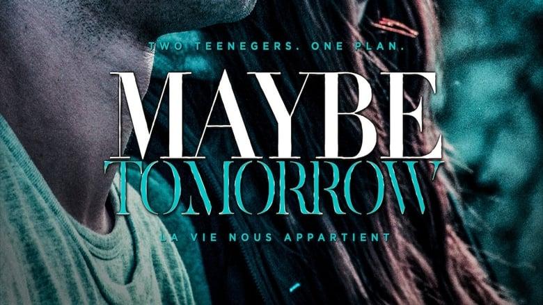 Watch Maybe Tomorrow free