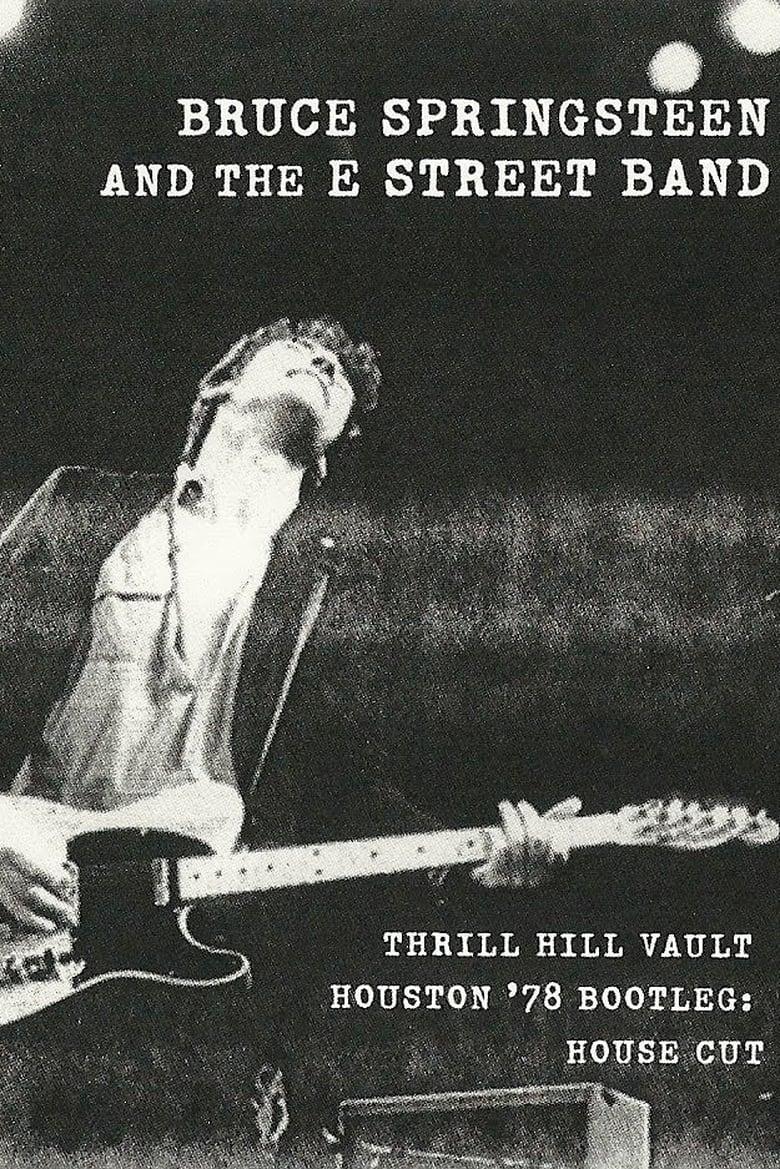 Bruce Springsteen & the E Street Band Houston '78 Bootleg: House Cut (2010)