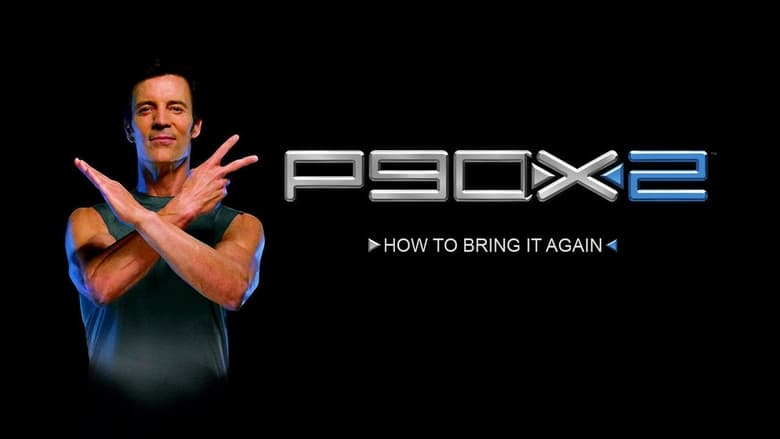 Watch P90X2 - How to Bring It Again! free
