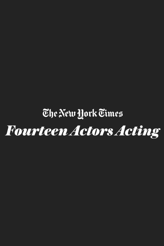 14 Actors Acting (2010)
