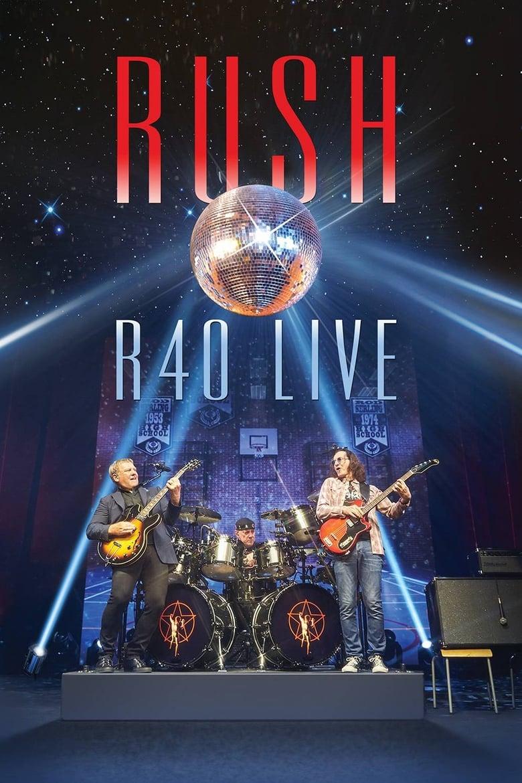 Rush: R40 Live (2015)