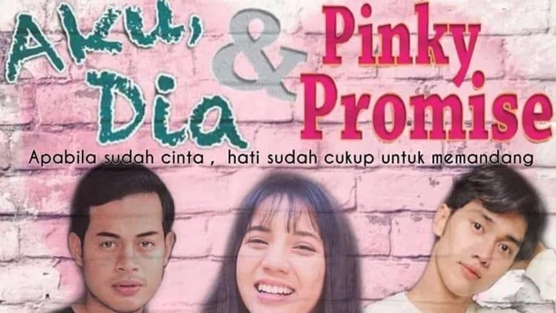 مشاهدة مسلسل Aku, Dia dan Pinky Promise مترجم أون لاين بجودة عالية