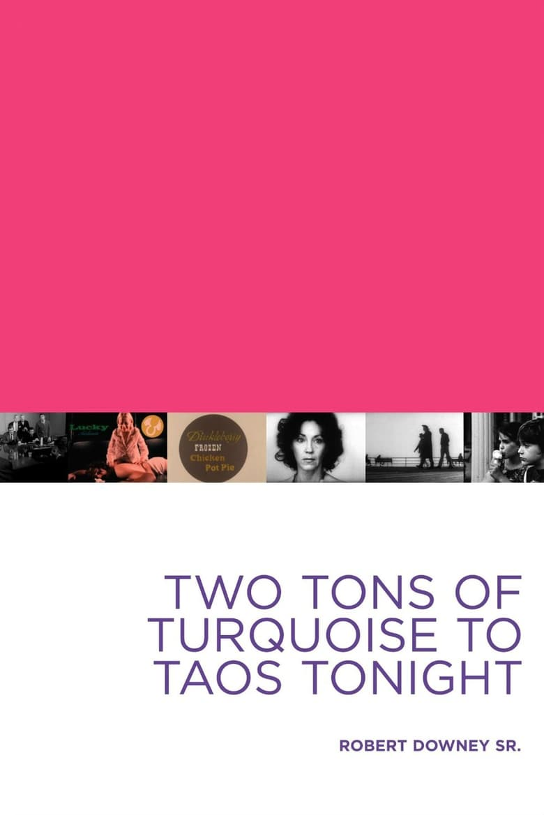 Two Tons of Turquoise to Taos Tonight (1975)
