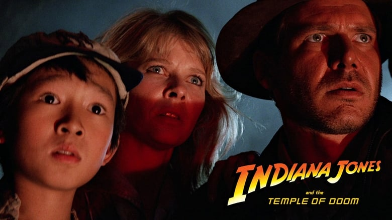 Indiana Jones and the Temple of Doom – Ο Ιντιάνα Τζόουνς Και Ο Ναός Του Χαμένου Θησαυρού