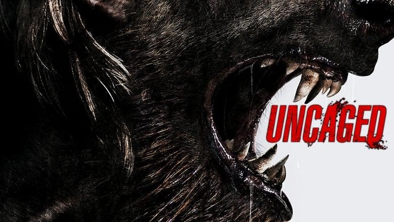 مشاهدة فيلم Uncaged 2016 مترجم أون لاين بجودة عالية