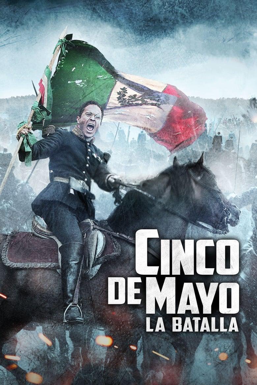 5 De Mayo La Batalla Cinco Cine24h Peliculas Y Series Online Gratis Full Hd