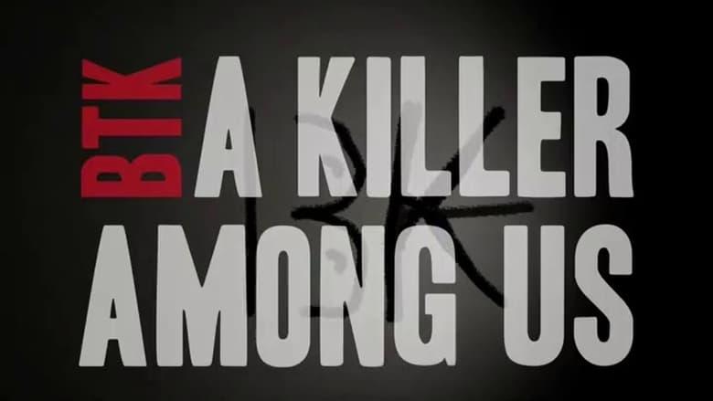 Watch BTK: A Killer Among Us Putlocker Movies