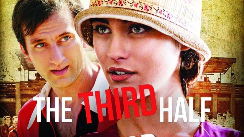 Voir The Third Half en streaming vf gratuit sur StreamizSeries.com site special Films streaming