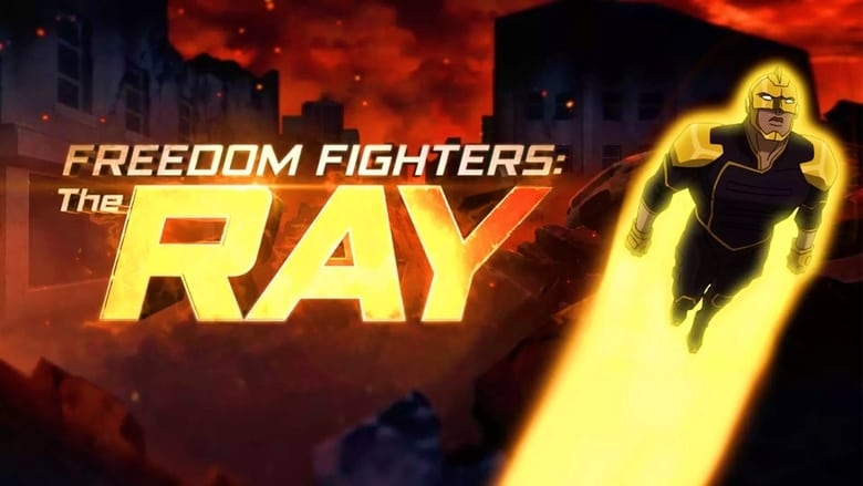 Luchadores por la libertad: el rayo (Freedom Fighters: The Ray)