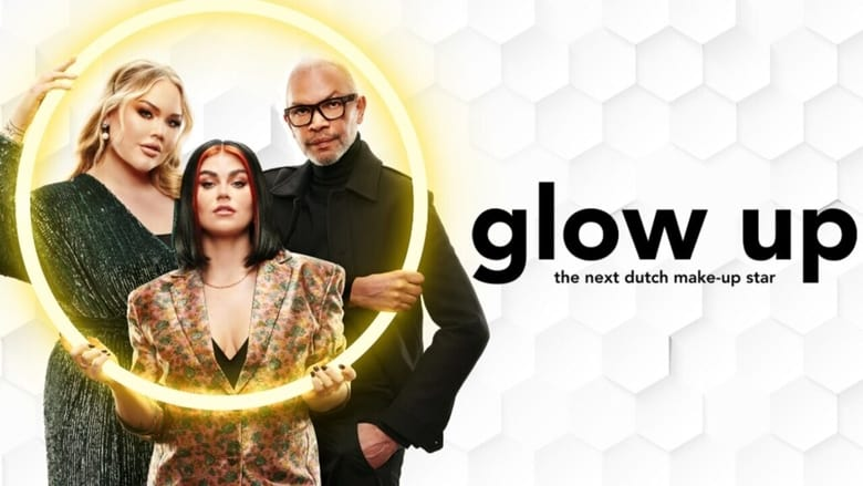 مشاهدة مسلسل Glow Up: The Next Dutch Make-Up Star مترجم أون لاين بجودة عالية