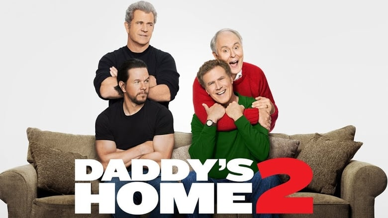 Watch Daddy's Home 2 Full Movie Online YTS Movies
