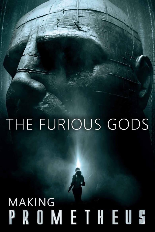 The Furious Gods: Making Prometheus (2012)