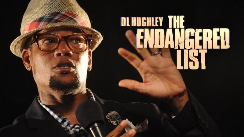 Watch D.L Hughley: The Endangered List free