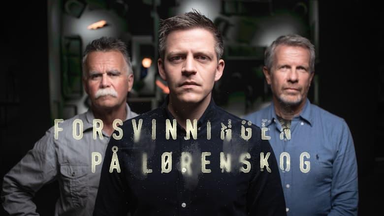 مسلسل Forsvinningen på Lørenskog 2021 مترجم اونلاين