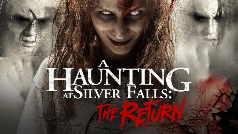 فيلم A Haunting at Silver Falls: The Return