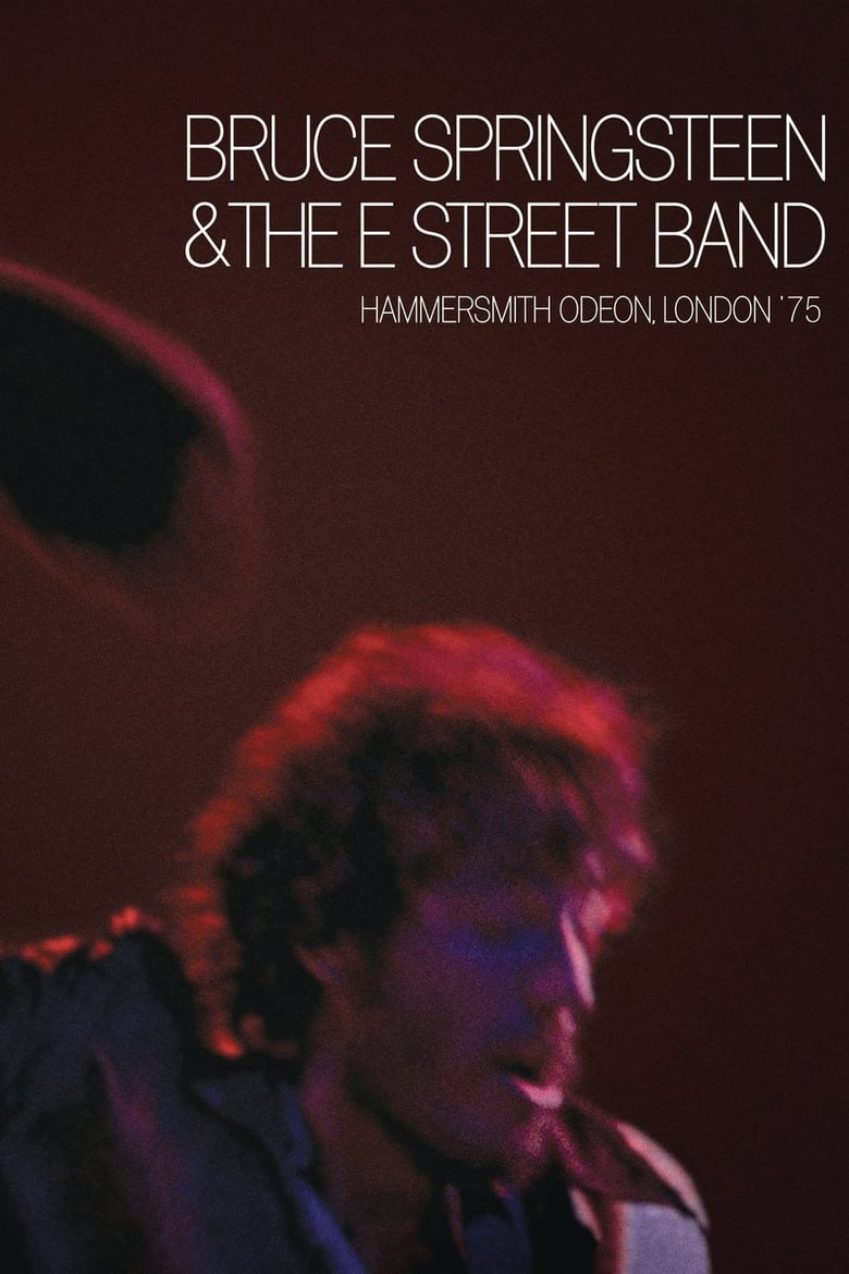 Bruce Springsteen & The E Street Band - Hammersmith 75 (2005)