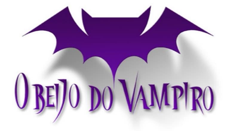 مشاهدة مسلسل O Beijo do Vampiro مترجم أون لاين بجودة عالية