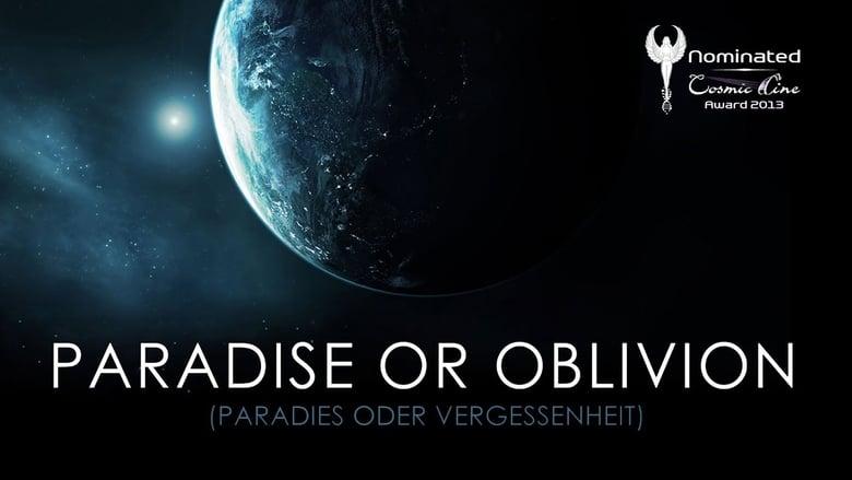 مشاهدة فيلم Paradise or Oblivion 2012 مترجم أون لاين بجودة عالية