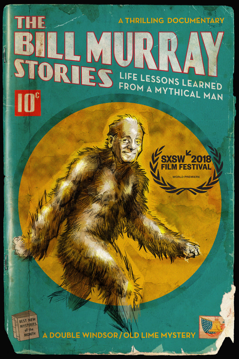 The Bill Murray Stories: Life Lessons Learned from a Mythical Man