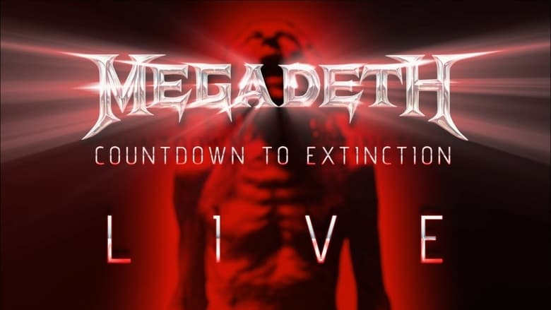 Megadeth%3A+Countdown+to+Extinction+-+Live