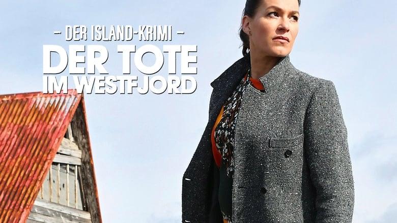 Watch Der Island-Krimi: Der Tote im Westfjord free